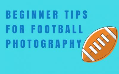 Beginner Tips for Football Photography